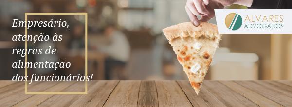 Restaurante que fornecia pizza como alimentação a funcionário deverá pagar auxílio-alimentação