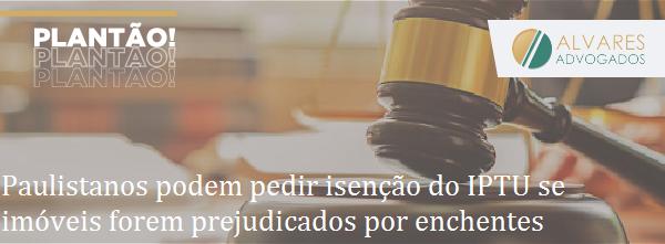 Paulistanos podem pedir isenção do IPTU se imóveis forem prejudicados por enchentes