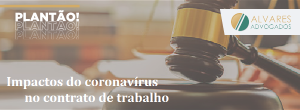 Impactos do coronavírus no contrato de trabalho