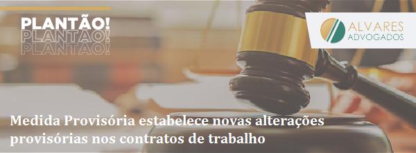 Medida Provisória estabelece novas alterações provisórias nos contratos de trabalho