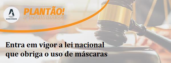 Lei que obriga o uso de máscaras em todo o País foi sancionada com 17 vetos