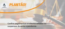 Confira pagamentos e tributos adiados ou suspensos durante a pandemia
