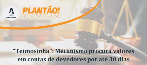 """""""Teimosinha"""": Mecanismo procura valores de devedor por até 30 dias"""