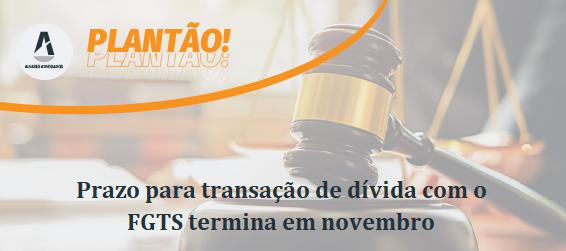 Prazo para transação de dívida com o FGTS termina em novembro